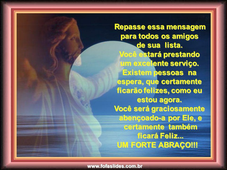 www.fofaslides.com.br Tenha sempre o seu dia iluminado com esta prática...