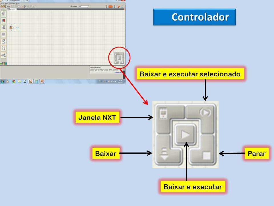 Controlador Baixar Janela NXT Baixar e executar Parar Baixar e executar selecionado