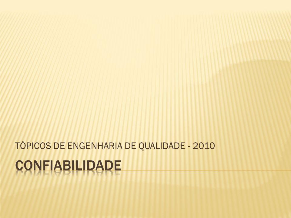 TÓPICOS DE ENGENHARIA DE QUALIDADE - 2010