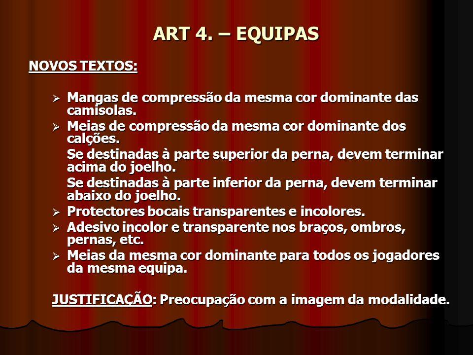 ART 8.– TEMPO DE JOGO, RESULTADO EMPATADO E PERÍODOS SUPLEMENTARES ART 9.