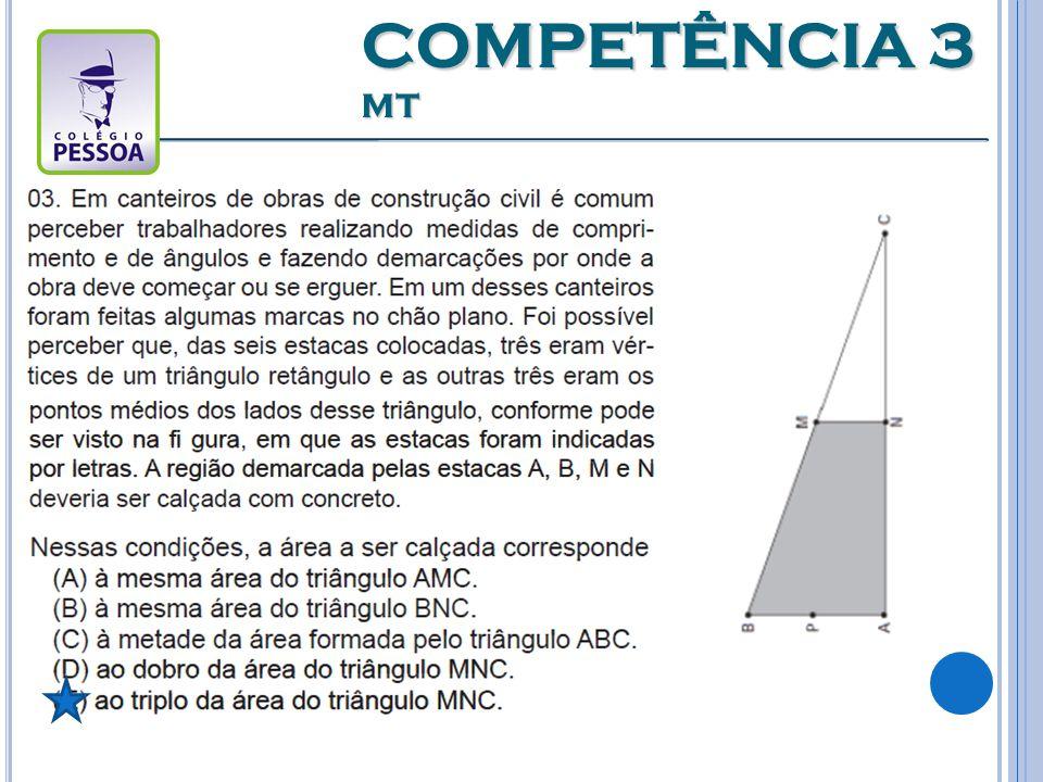 Competência 4 - Construir noções de variação de grandezas para a compreensão da realidade e a solução de problemas do cotidiano.