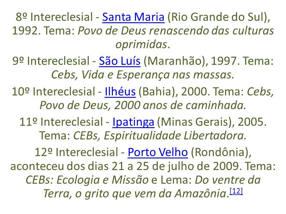 8º Intereclesial - Santa Maria (Rio Grande do Sul), 1992.