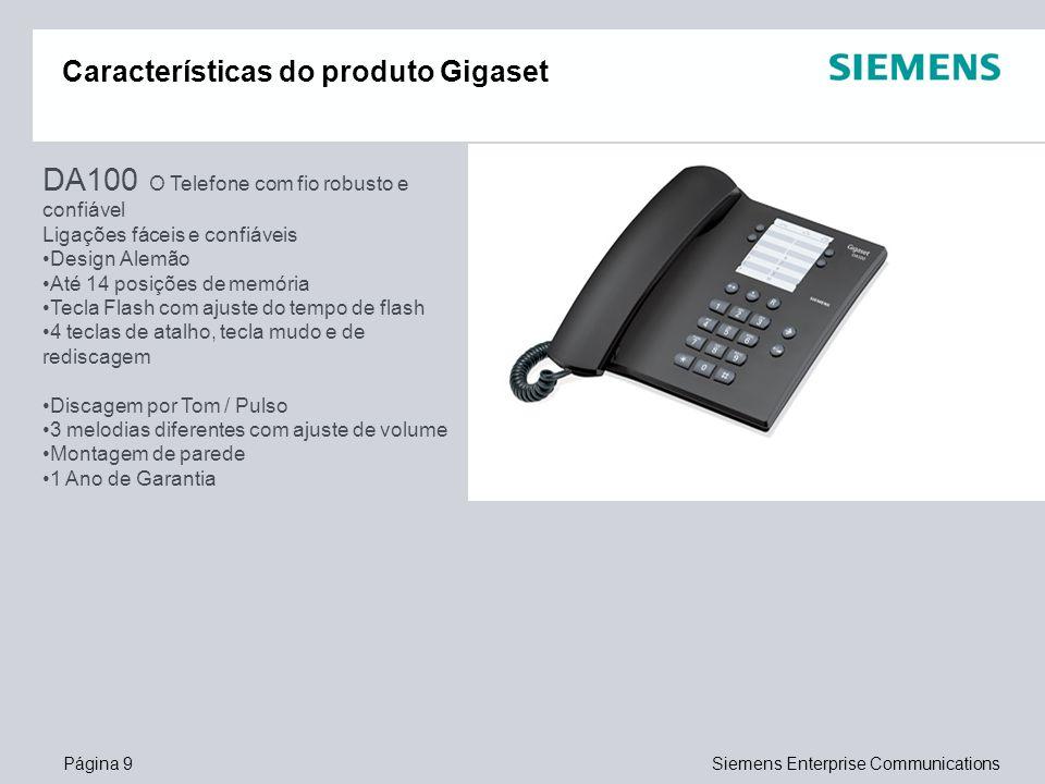 Página 9Siemens Enterprise Communications Características do produto Gigaset DA100 O Telefone com fio robusto e confiável Ligações fáceis e confiáveis