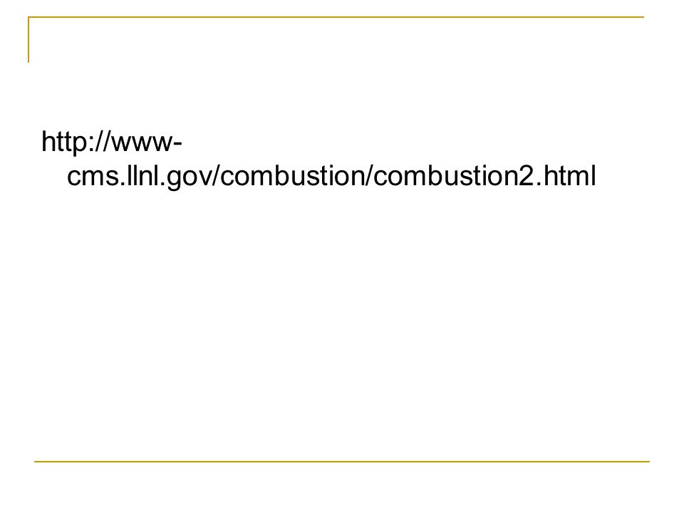 http://www- cms.llnl.gov/combustion/combustion2.html