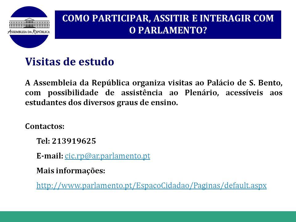 www.themegallery.com COMO PARTICIPAR, ASSITIR E INTERAGIR COM O PARLAMENTO? Visitas de estudo A Assembleia da República organiza visitas ao Palácio de