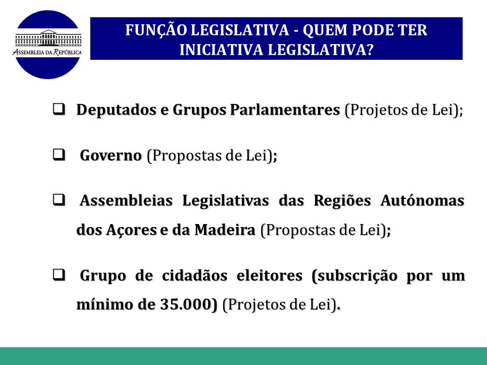 www.themegallery.com Hot Tip Deputados e Grupos Parlamentares (Projetos de Lei); Deputados e Grupos Parlamentares (Projetos de Lei); Governo (Proposta