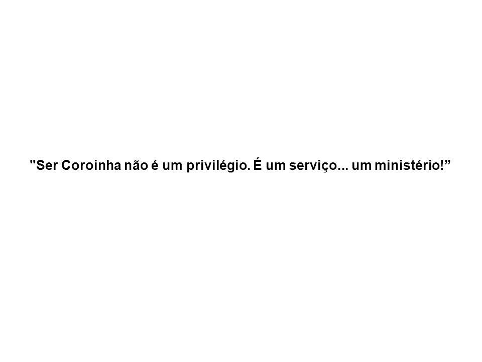 Ser Coroinha não é um privilégio. É um serviço... um ministério!