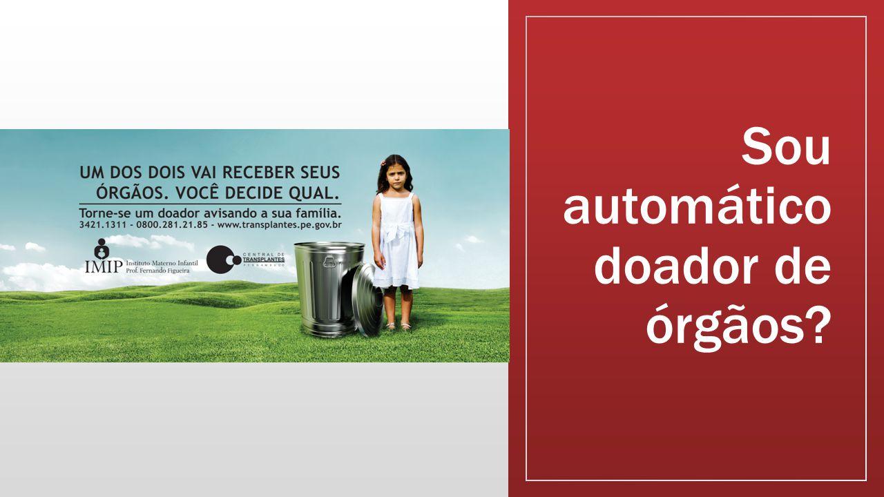Sou automático doador de órgãos?