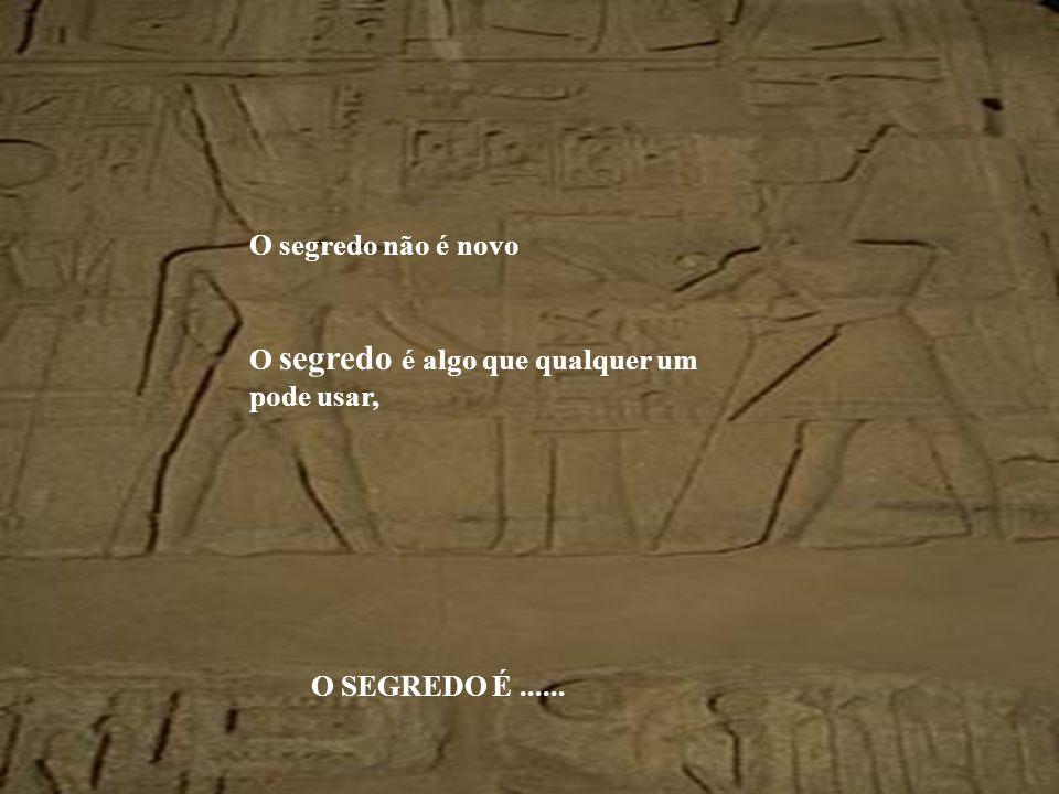 Personagens de renome e conhecidos por suas fortunas e por sua trajec tória conheciam este segredo, falavam sobre ele.....