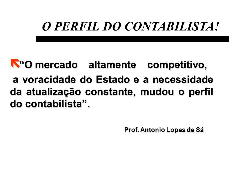 O PERFIL DO CONTABILISTA.