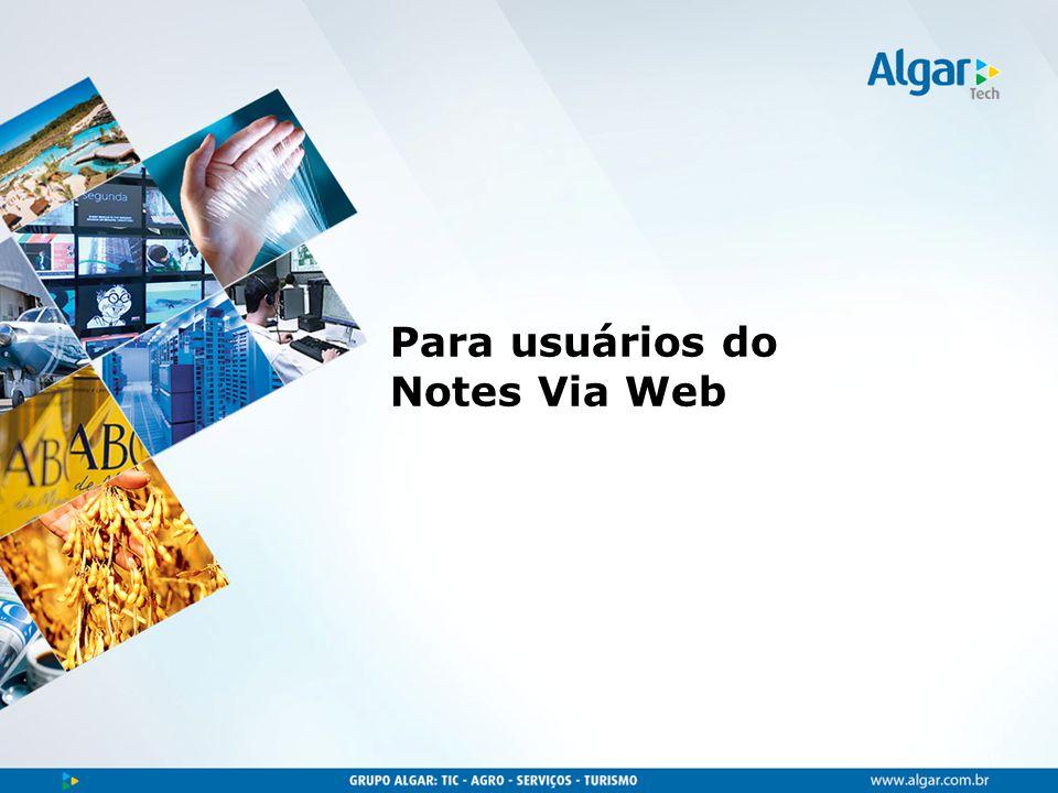 Para usuários do Notes Via Web