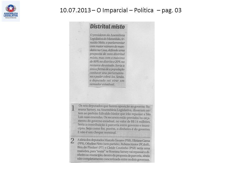 10.07.2013 – O Imparcial – Política – pag. 03