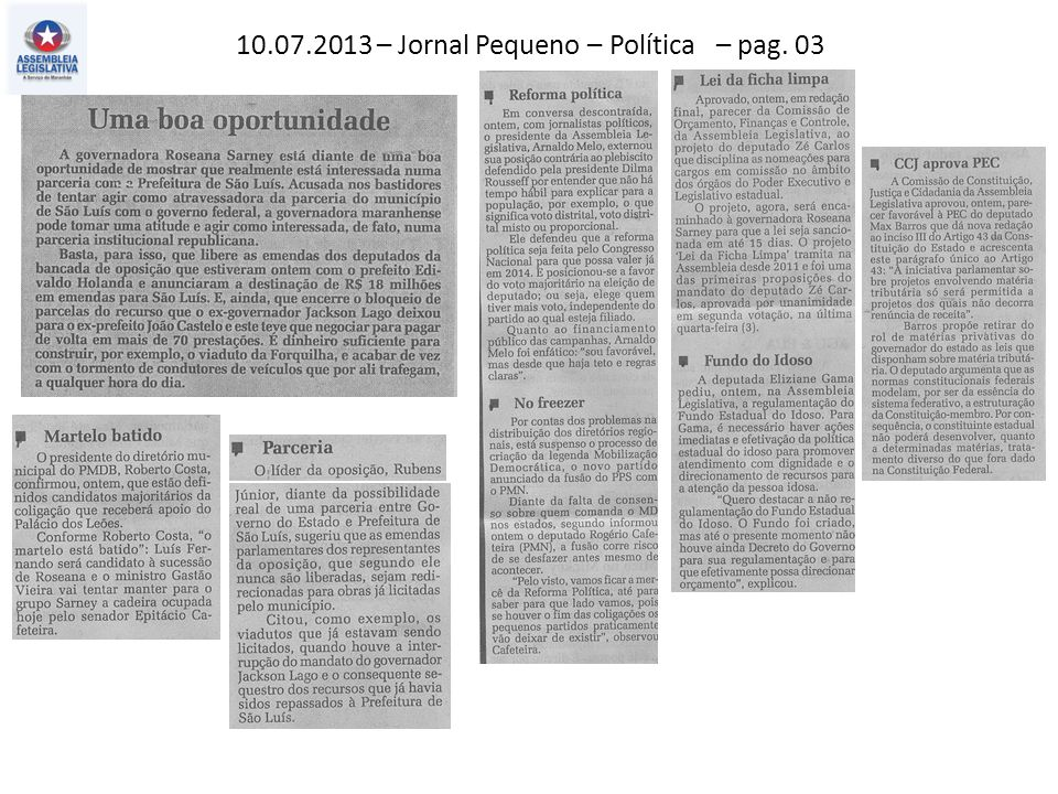 10.07.2013 – O Estado do MA – Geral – pag. 07