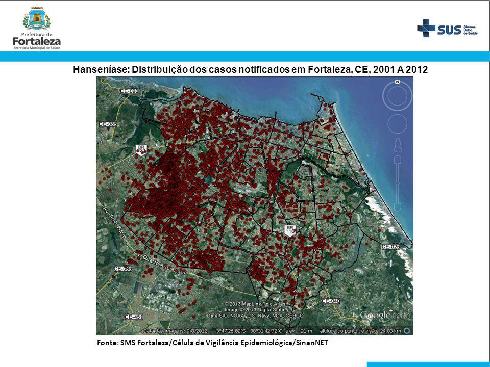 Hanseníase: Distribuição dos casos notificados em Fortaleza, CE, 2001 A 2012 Fonte: SMS Fortaleza/Célula de Vigilância Epidemiológica/SinanNET