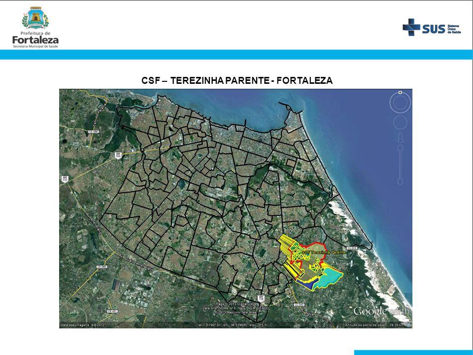 CSF – TEREZINHA PARENTE - FORTALEZA