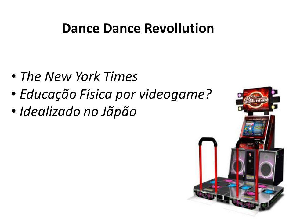 Dance Dance Revollution The New York Times Educação Física por videogame? Idealizado no Jãpão