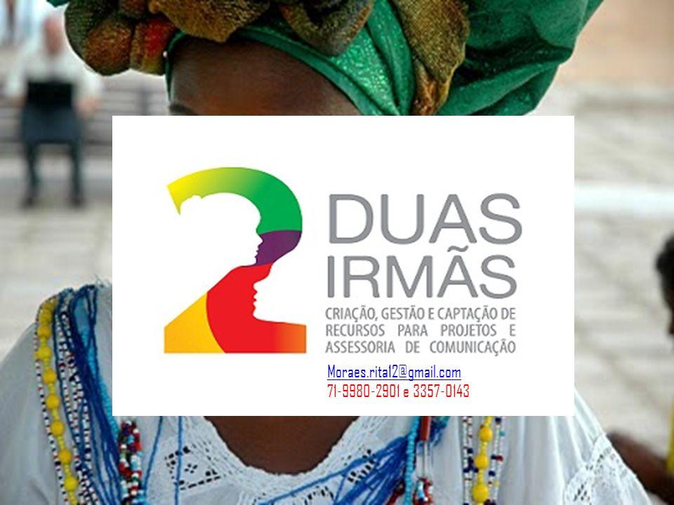 Moraes.rita12@gmail.com 71-9980-2901 e 3357-0143