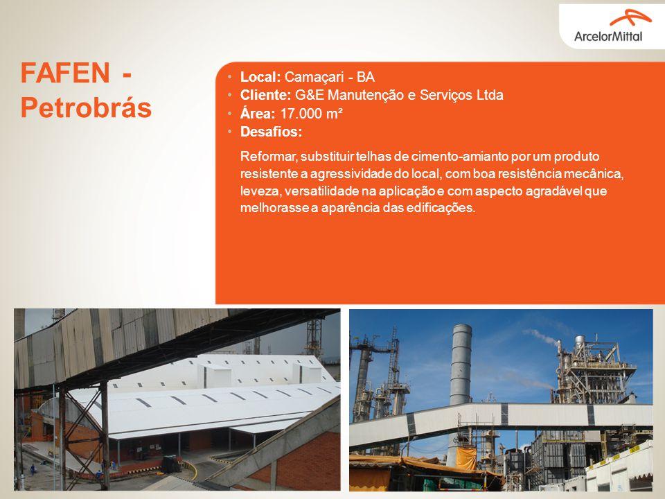 Local: Camaçari - BA Cliente: G&E Manutenção e Serviços Ltda Área: 17.000 m² Desafios: FAFEN - Petrobrás Reformar, substituir telhas de cimento-amiant