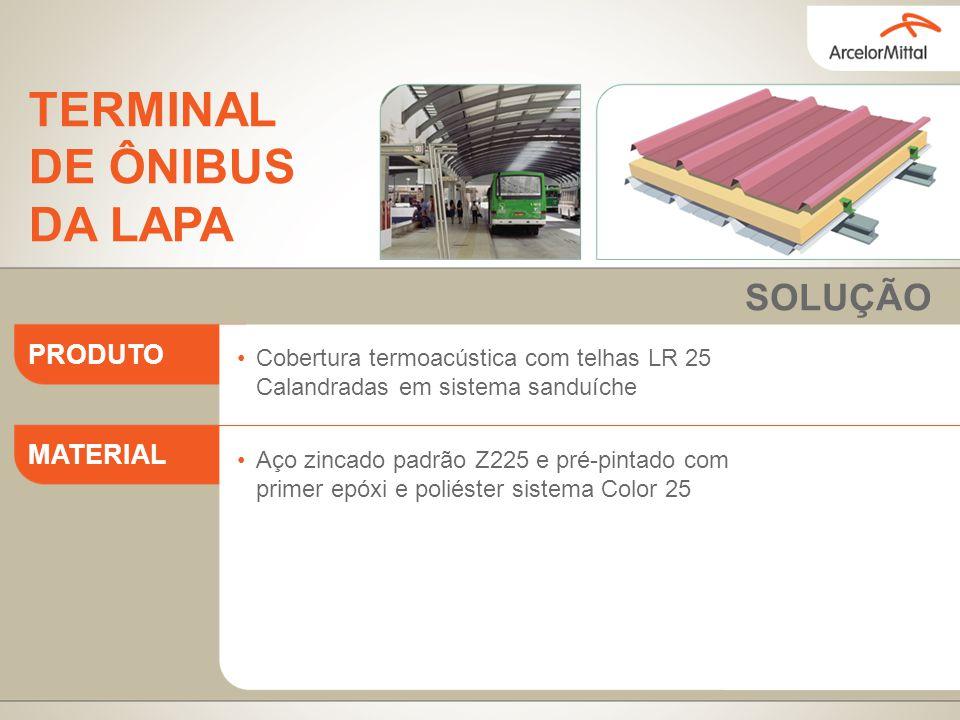 Cobertura com telhas LR 17 Calandradas Aço zincado padrão Z275 e pré-pintado com primer epóxi e poliéster sistema Color 25 PRODUTO MATERIAL SOLUÇÃO AEROPORTO AUGUSTO SEVERO - TERMINAL DE PASSAGEIROS