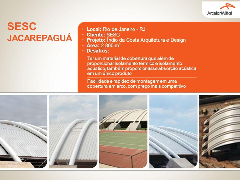 Local: Rio de Janeiro - RJ Cliente: SESC Projeto: Índio da Costa Arquitetura e Design Área: 2.800 m² Desafios: Ter um material de cobertura que além d