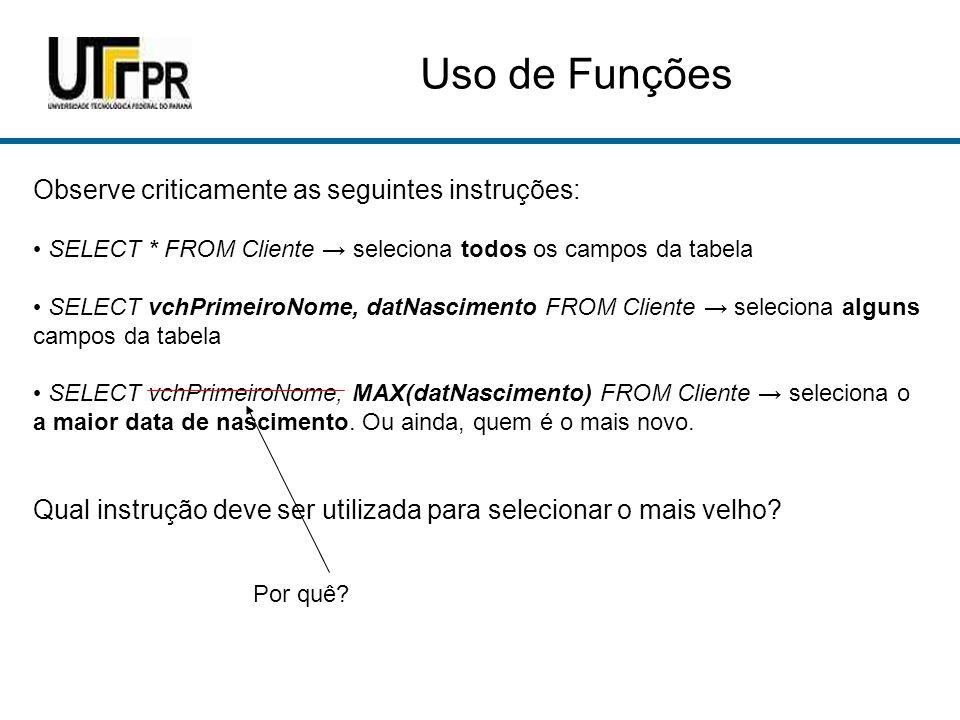 Uso de Funções Algumas funções também podem receber outras funções como parâmetro.