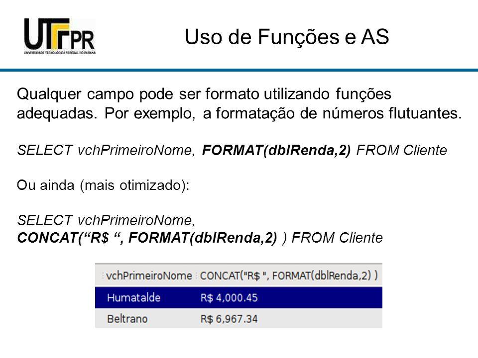 Uso de Funções e AS Qual instrução SQL consegue gerar os nomes de campos e a formatação apresentada abaixo?