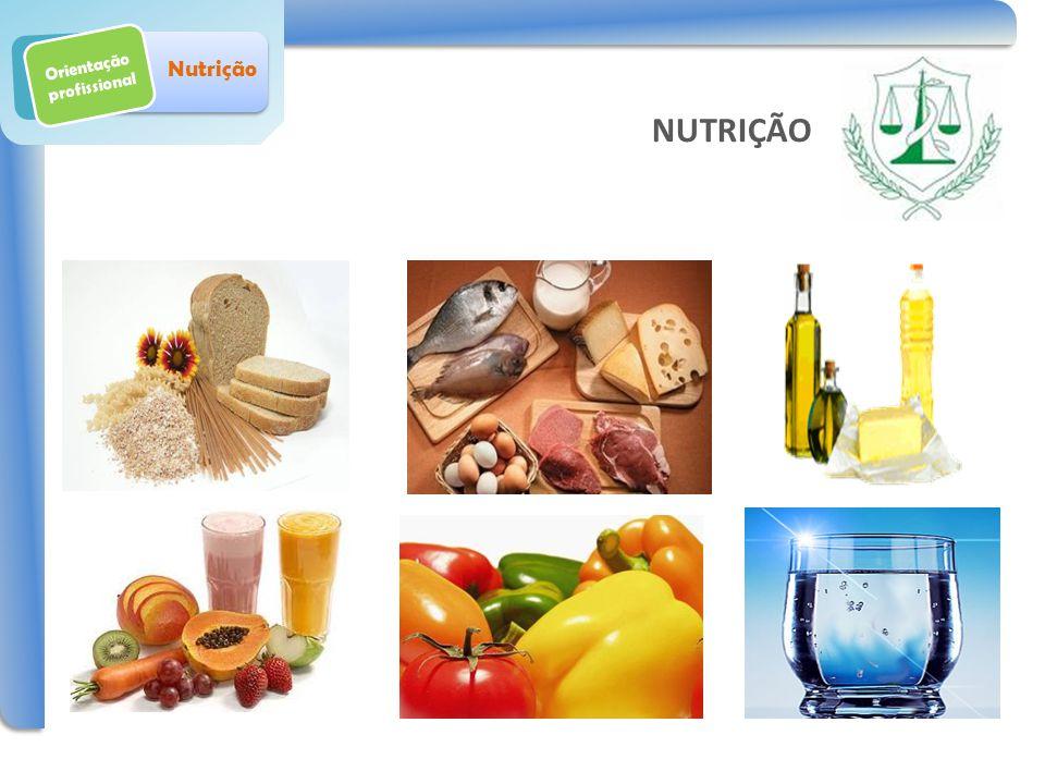 Orientação profissional Nutrição Obrigada NUTRIÇÃO Contatos: mariana.rodrigues28@hotmail.com andrezalorraine08@hotmail.com agathacampos7@gmail.com carolnutricionista87@yahoo.com.br