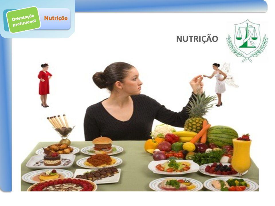 Orientação profissional Nutrição NUTRIÇÃO