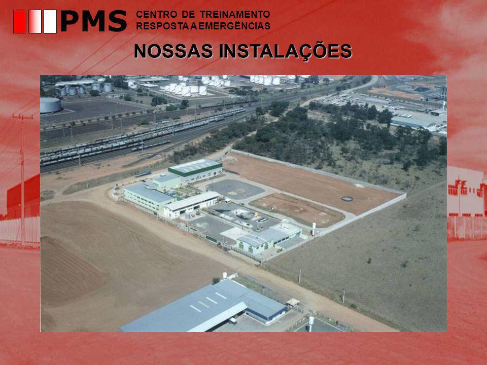 NOSSAS INSTALAÇÕES PMS CENTRO DE TREINAMENTO RESPOSTA A EMERGÊNCIAS