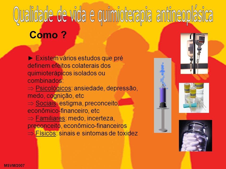 MSVM/2007 Efeitos colaterais importantes SNC e periférico: sonolência, insônia, cognição, agitação, tremores, neuropatias periféricas e centrais, dores e parestesias).