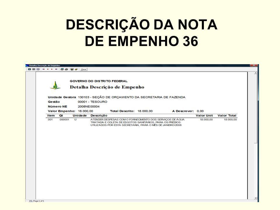 DESCRIÇÃO DA NOTA DE EMPENHO 36