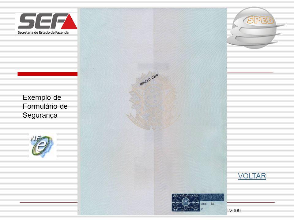 Julho/2009 Exemplo de Formulário de Segurança VOLTAR