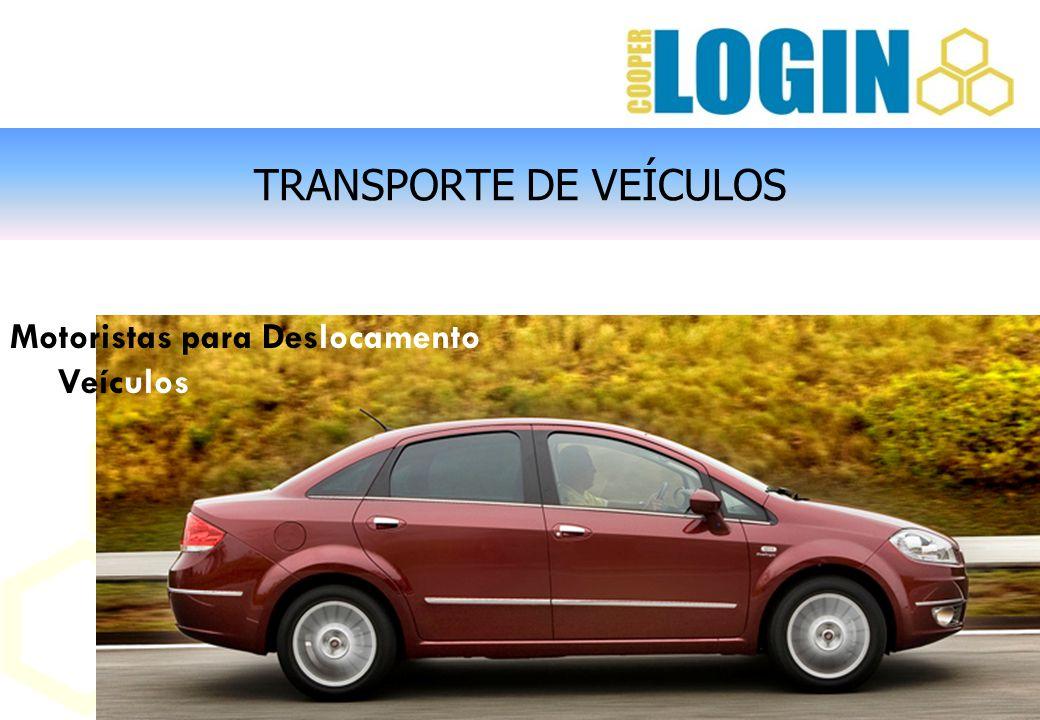 TRANSPORTE DE VEÍCULOS Motoristas para Deslocamento de Veículos