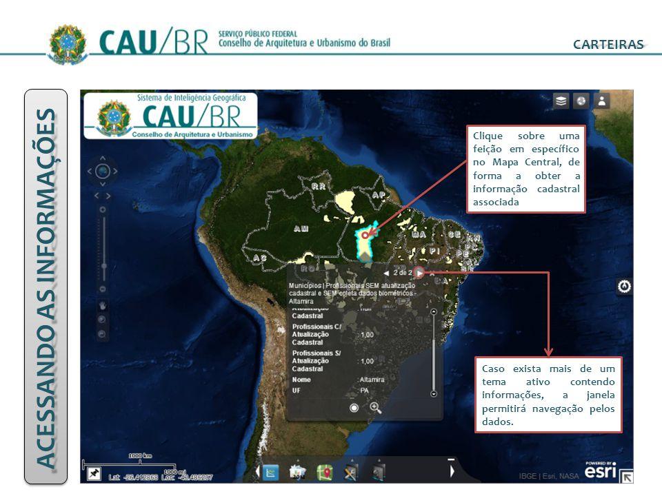 ACESSANDO AS INFORMAÇÕES CARTEIRAS Clique sobre uma feição em específico no Mapa Central, de forma a obter a informação cadastral associada Caso exist