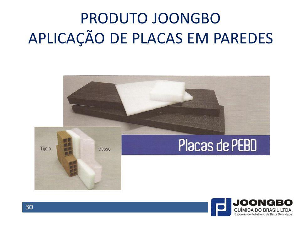 PRODUTO JOONGBO APLICAÇÃO DE PLACAS EM PAREDES 30