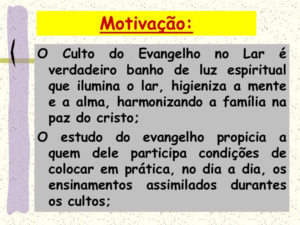 Conceito: O culto do Evangelho no Lar é uma reunião periódica da família, instituída por Jesus, para palestra edificante e meditação elevada em torno