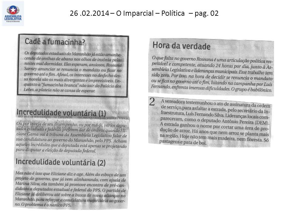26.02.2014 – O Imparcial – Política – pag. 02