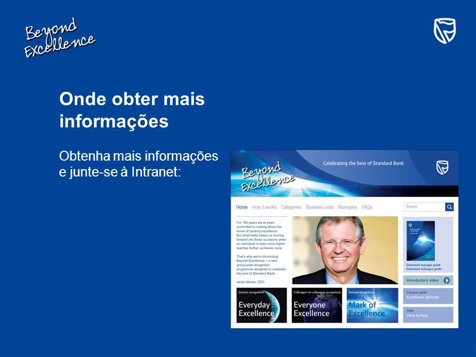 Onde obter mais informações Obtenha mais informações e junte-se à Intranet: