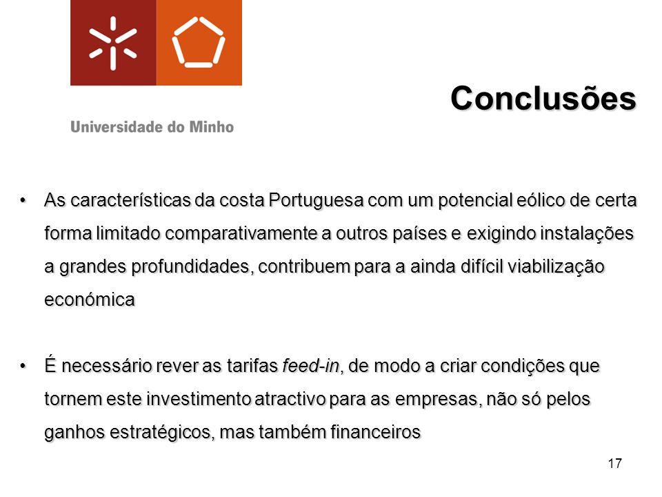 17 Conclusões As características da costa Portuguesa com um potencial eólico de certa forma limitado comparativamente a outros países e exigindo insta