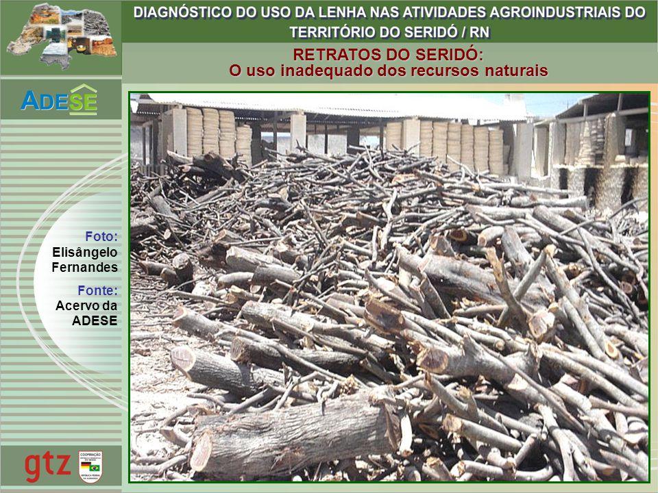 Foto: Elisângelo Fernandes Fonte: Acervo da ADESE RETRATOS DO SERIDÓ: O uso inadequado dos recursos naturais
