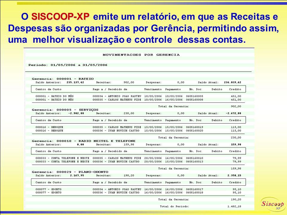 No que se refere a Contas a Pagar, o SISCOOP-XP também oferece um controle completo, podendo ser emitidos: Relatórios das Contas Pagas e a Pagar Relat
