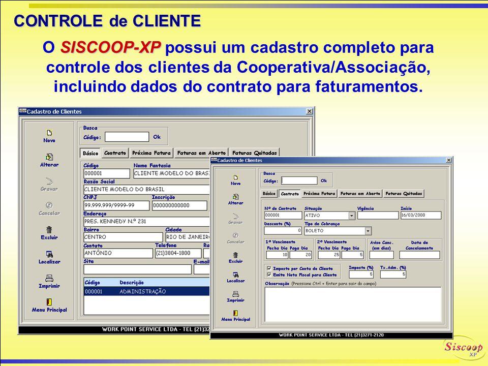 CADASTRO de FUNCIONÁRIOS SISCOOP-XP O SISCOOP-XP permite cadastro dos Funcionários da Entidade.