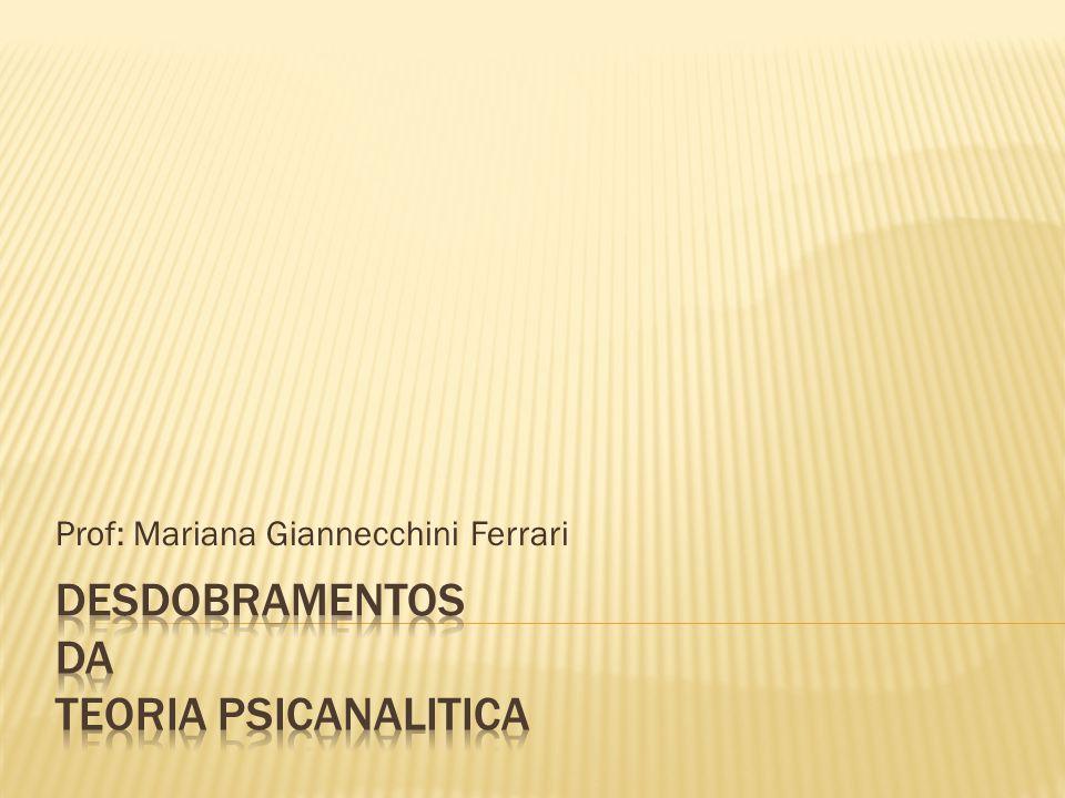 Prof: Mariana Giannecchini Ferrari