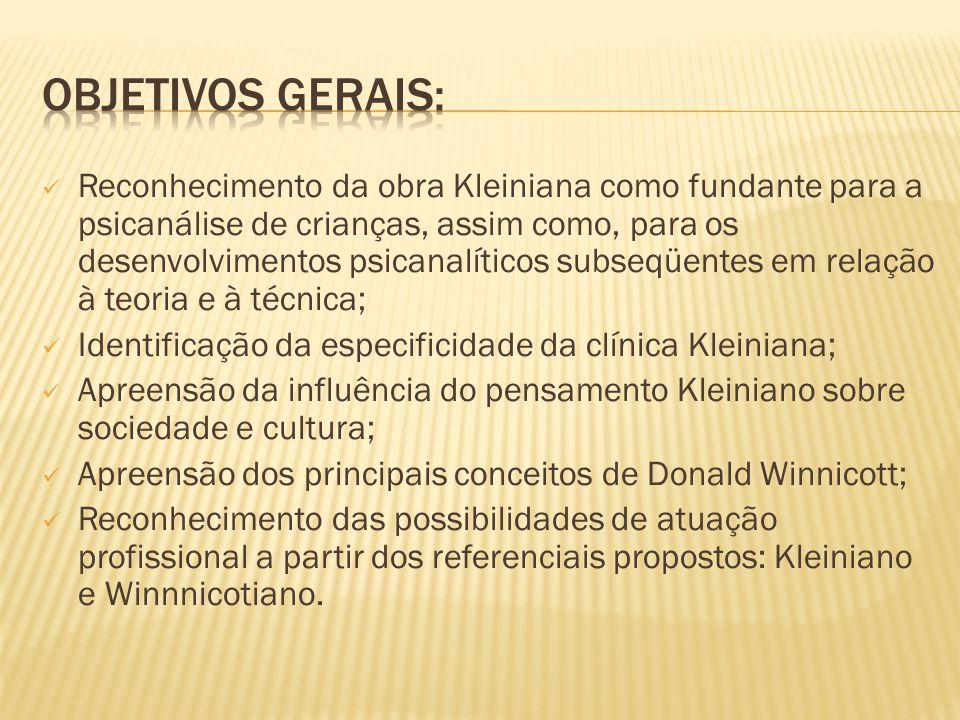 Reconhecimento da obra Kleiniana como fundante para a psicanálise de crianças, assim como, para os desenvolvimentos psicanalíticos subseqüentes em rel