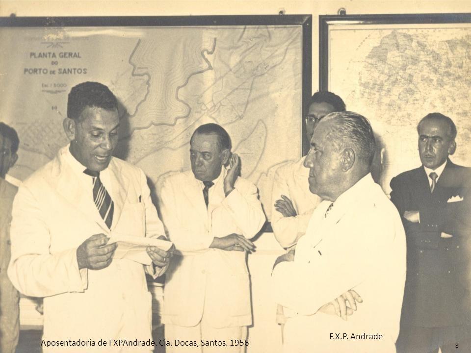 F.X.P. Andrade Aposentadoria de FXPAndrade. Cia. Docas, Santos. 1956 8