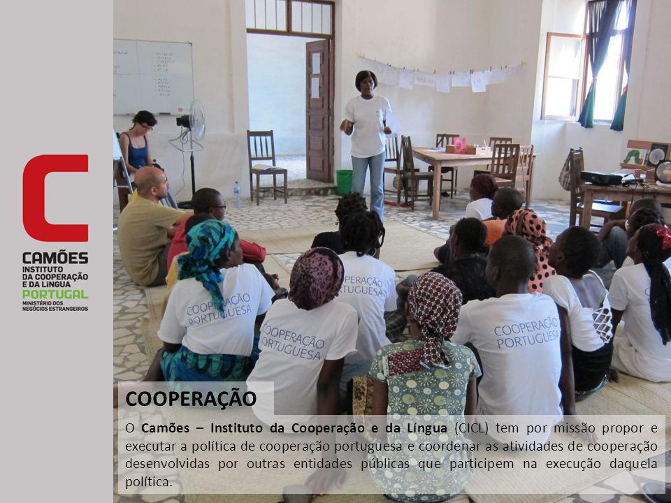 O Camões – Instituto da Cooperação e da Língua (CICL) tem por missão propor e executar a política de cooperação portuguesa e coordenar as atividades d