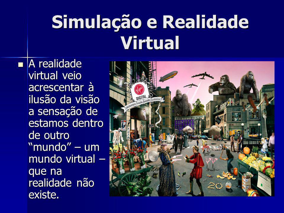 A realidade virtual veio acrescentar à ilusão da visão a sensação de estamos dentro de outro mundo – um mundo virtual – que na realidade não existe.