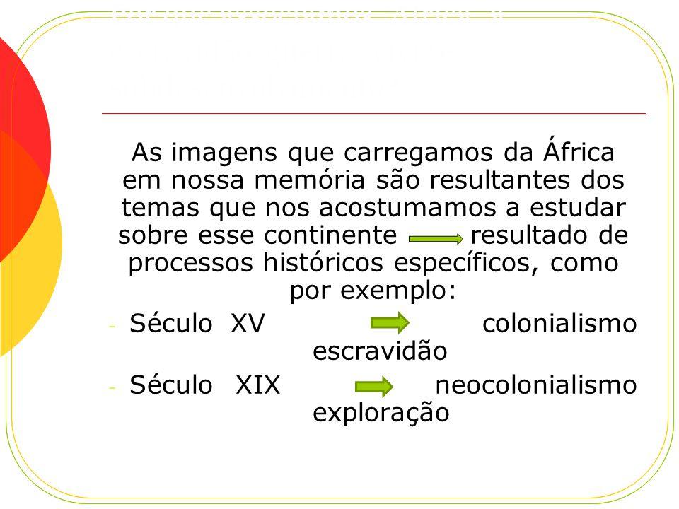 Por que associamos África à escravidão, guerras civis e subdesenvolvimento.