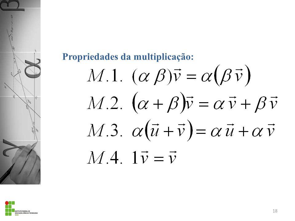 Propriedades da multiplicação: 18