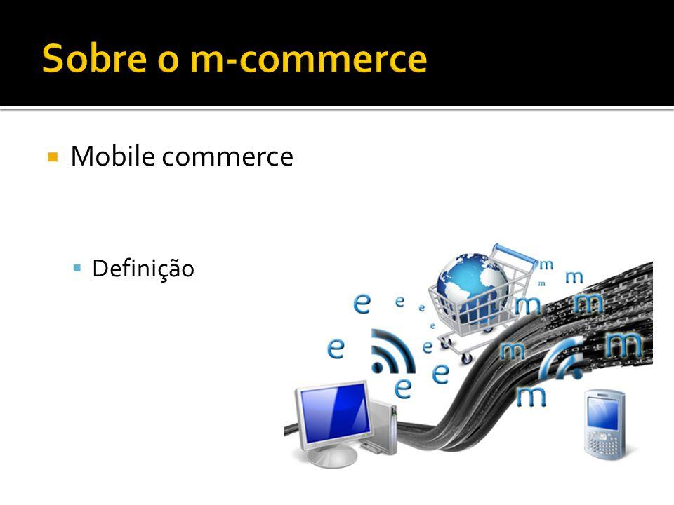 Mobile commerce Definição